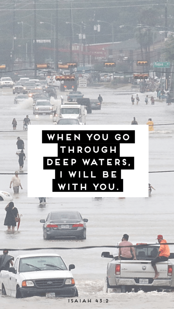 Love And Tacos Hurricane Harvey Inpirational Wallpaper--I Will Be With You