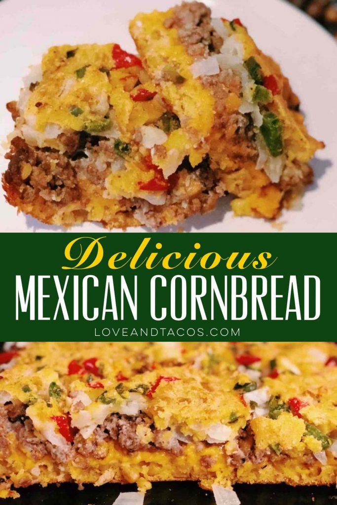 Mexican Cornbread Pinterest Image - Love And Tacos