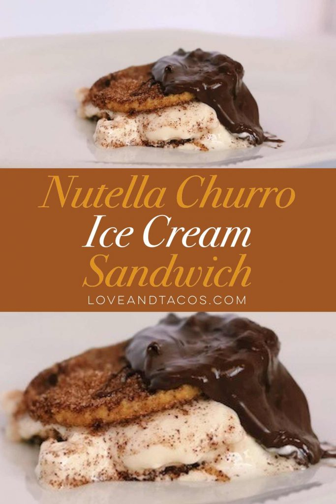Nutella Churro Ice Cream Sandwich Pinterest Image - Love And Tacos