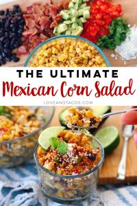 The Ultimate Mexican Corn Salad filled with all the goodness and yumminess you could want!